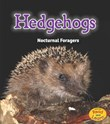 Hedgehogs: Nocturnal Foragers