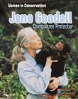 Jane Goodall: Chimpanzee Protector