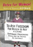 Stories of Women's Suffrage: Votes for Women!