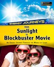 From Sunlight to Blockbuster Movies: An energy journey through the world of light