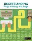 Understanding Programming and Logic