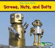 Screws, Nuts, and Bolts