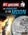 Neil Armstrong and Getting to the Moon