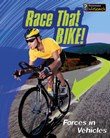 Race that Bike!: Forces in Vehicles