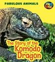 The Story of the Komodo Dragon