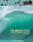 The Water Cycle: Evaporation, Condensation & Erosion