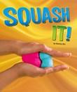 Squash It!