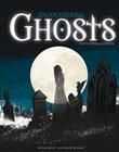 Encountering Ghosts: Eyewitness Accounts