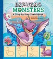 Drawing Monsters: A Step-by-Step Sketchbook