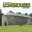 Longhouses