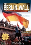 The Berlin Wall: An Interactive Modern History Adventure