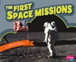 The First Space Missions