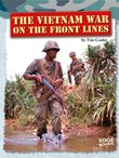 The Vietnam War on the Front Lines