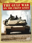 The Gulf War on the Front Lines