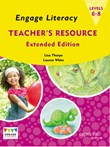 Engage Literacy Teacher's Resource Levels 6-8 Extended Edition