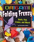Origami Folding Frenzy: Boats, Fish, Cranes, and More!