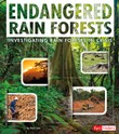 Endangered Rain Forests: Investigating Rain Forests in Crisis
