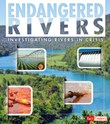 Endangered Rivers: Investigating Rivers in Crisis
