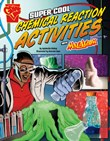 Super Cool Chemical Reaction Activities with Max Axiom