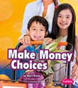 Make Money Choices