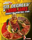 Six Degrees of LeBron James: Connecting Basketball Stars