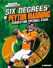Six Degrees of Peyton Manning: Connecting Football Stars