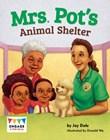 Mrs. Pot's Animal Shelter