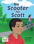 No Scooter for Scott