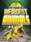 The World's Weirdest Animals