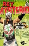 Rey Mysterio: High-Flying Luchador