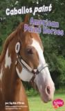 Caballos paint/American Paint Horses