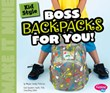 Kid Style: Boss Backpacks for You!