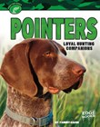 Pointers: Loyal Hunting Companions