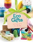 Eco Gifts: Upcycled Gifts You Can Make