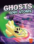 Ghosts and Atoms