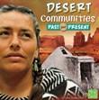 Desert Communities Past and Present
