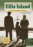 Ellis Island: An Interactive History Adventure