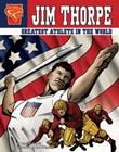 Jim Thorpe: Greatest Athlete in the World