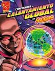 Comprender el calentamiento global con Max Axiom, supercientífico