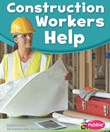Construction Workers Help