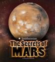 The Secrets of Mars