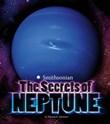 The Secrets of Neptune