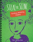 Steal the Scene: Writing Amazing Drama