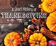 A Short History of Thanksgiving