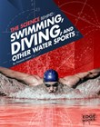 The Science Behind Swimming, Diving, and Other Water Sports