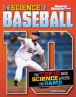 The Science of Baseball: The Top Ten Ways Science Affects the Game