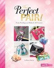 The Perfect Pair!: Purses, Handbags, and Wallets for All Occasions