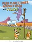 Fred Flintstone's Adventures with Pulleys: Work Smarter, Not Harder