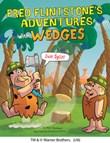 Fred Flintstone's Adventures with Wedges: Just Split!