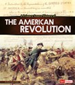 A Primary Source History of the American Revolution